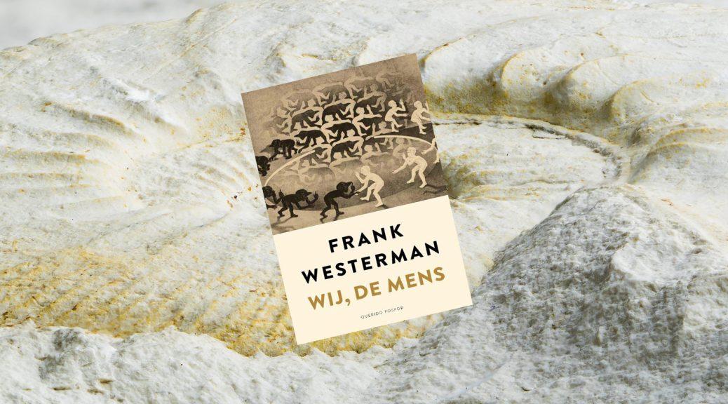frank-westerman-wij-de-mens