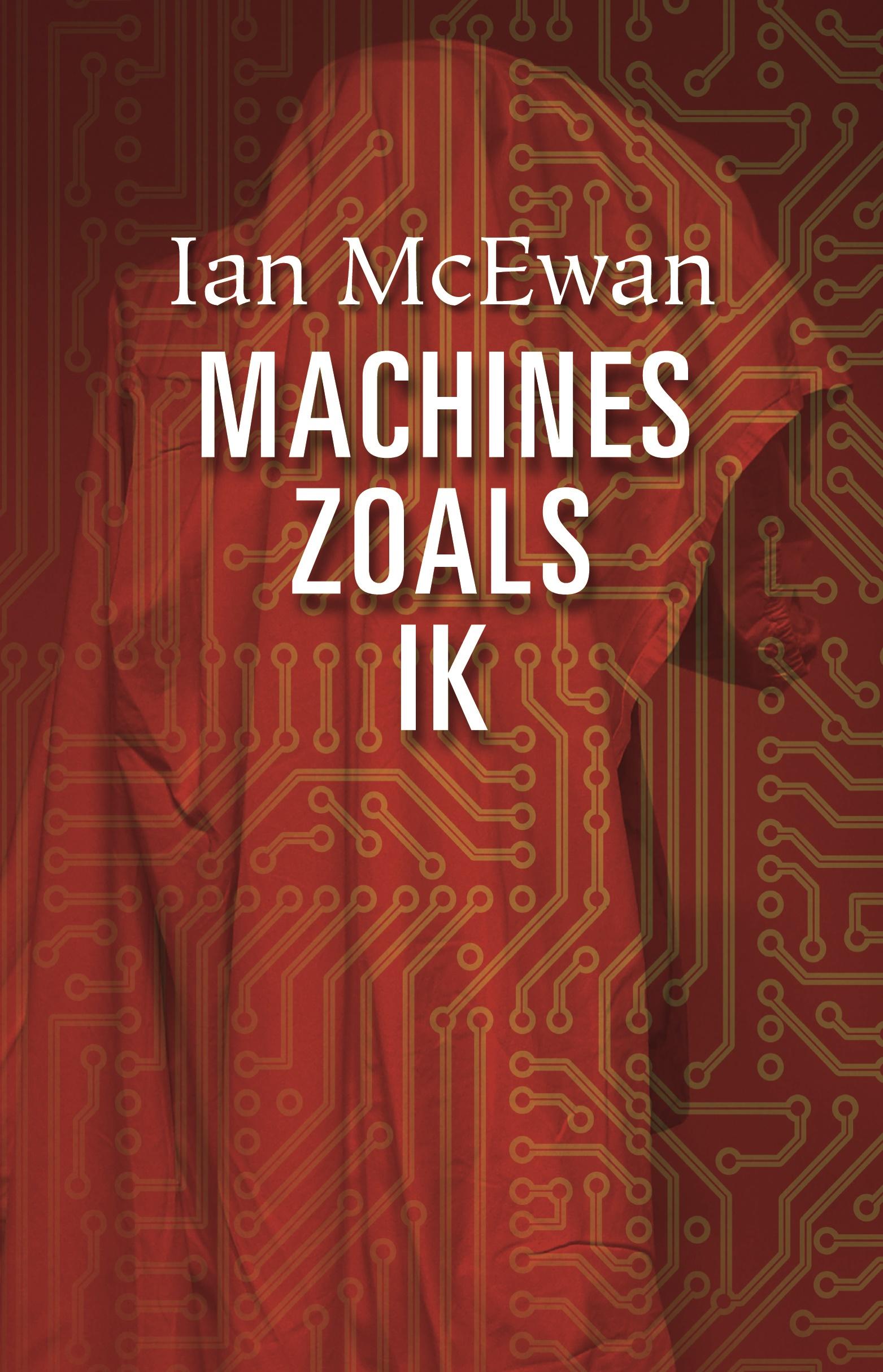 McEwan-Machines-zoals-ik