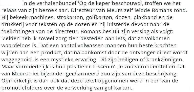 Bomans bij Van Meurs Golfkartonfabriek in Bussum (in 1996 gesloopt) Uit BussumsNieuws 20 sept 2017